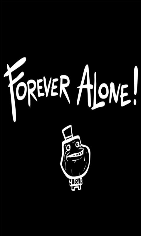 Forever Alone Windows Phone Wallpaper