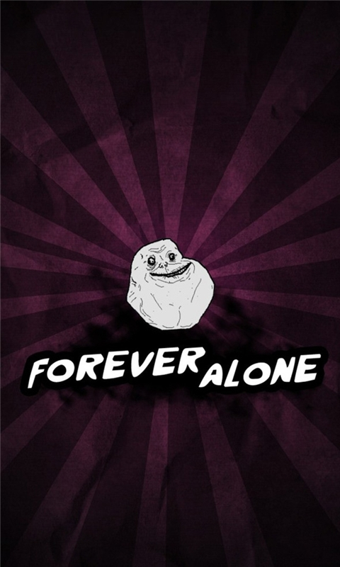 Forever Alone II Windows Phone Wallpaper