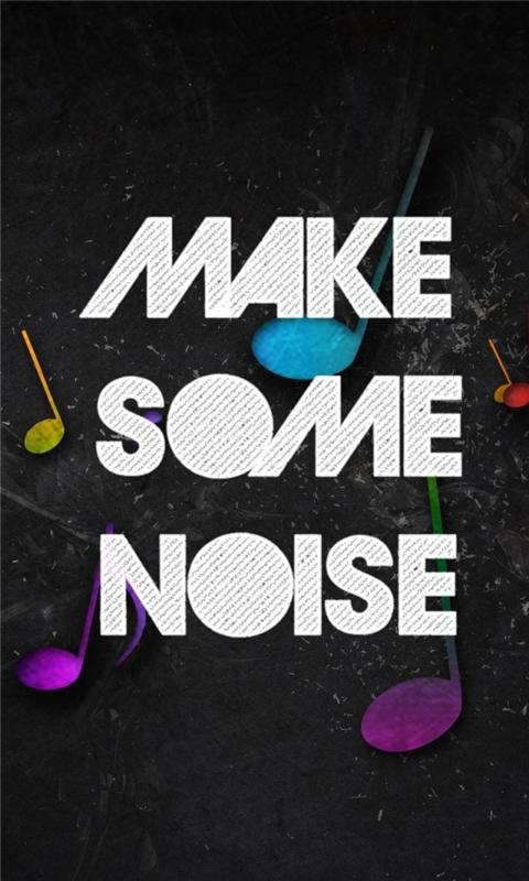 Make Some Noise Windows Phone Wallpaper